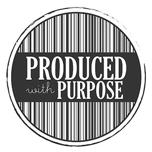 Produced with Purpose